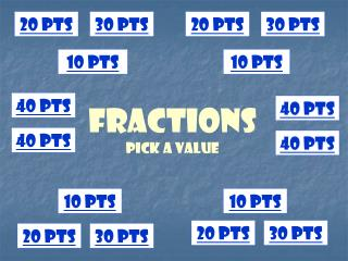 Fractions Pick a Value