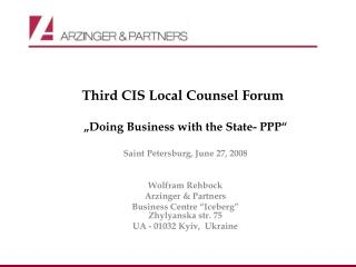 """Third CIS  Local Coun sel  Forum """" Doing  Business  with the  State- PPP"""""""