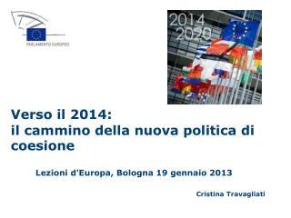 Lezioni d'Europa, Bologna 19 gennaio 2013 Cristina Travagliati