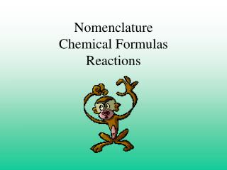 Nomenclature Chemical Formulas Reactions