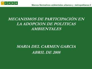 Marcos Normativos ambientales urbanos y  metropolitanos II