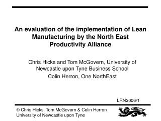 An evaluation of the implementation of Lean Manufacturing by the North East Productivity Alliance