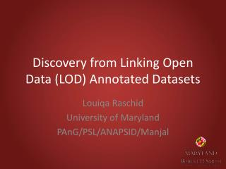 Discovery from Linking Open Data (LOD) Annotated Datasets