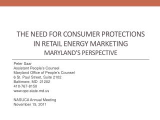 The Need for Consumer Protections in Retail energy marketing Maryland's Perspective