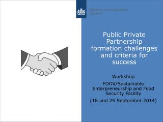 Public Private Partnership  formation challenges and criteria for success