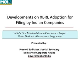Developments on XBRL Adoption for Filing by Indian Companies