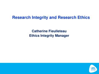 Research Integrity and Research Ethics