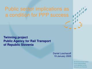 Public sector implications as a condition for PPP success