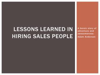 Lessons learned in hiring sales people