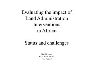 Evaluating the impact of  Land Administration  Interventions  in Africa:  Status and challenges