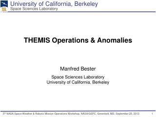 THEMIS Operations & Anomalies