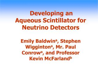 Developing an Aqueous Scintillator for Neutrino Detectors