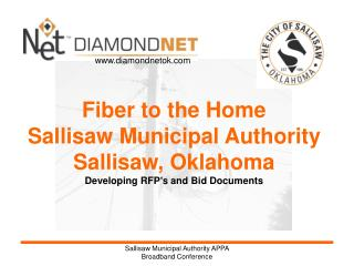 Fiber to the Home Sallisaw Municipal Authority Sallisaw, Oklahoma
