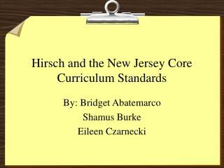 Hirsch and the New Jersey Core Curriculum Standards