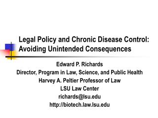 Legal Policy and Chronic Disease Control: Avoiding Unintended Consequences