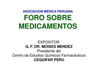 ASOCIACION MÉDICA PERUANA FORO SOBRE MEDICAMENTOS