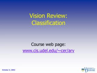 Vision Review: Classification