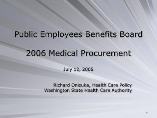 Public Employees Benefits Board 2006 Medical Procurement