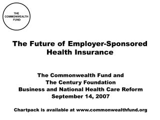 The Future of Employer-Sponsored Health Insurance