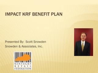 IMPACT KRF Benefit Plan
