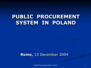 P UBLIC  PROCUREMENT SYSTEM  IN  POLAND