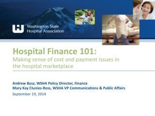 Hospital Finance 101 :