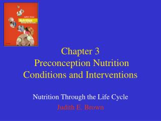 Chapter 3  Preconception Nutrition Conditions and Interventions