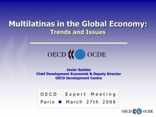 Multilatinas in the Global Economy: Trends and Issues