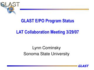 GLAST E/PO Program Status LAT Collaboration Meeting 3/29/07