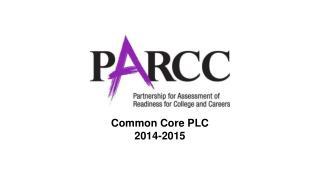 Common Core PLC 2014-2015