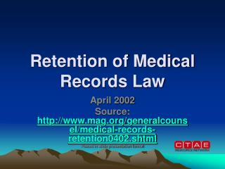 Retention of Medical Records Law