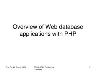 Overview of Web database applications with PHP
