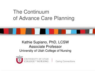 The Continuum  of Advance Care Planning
