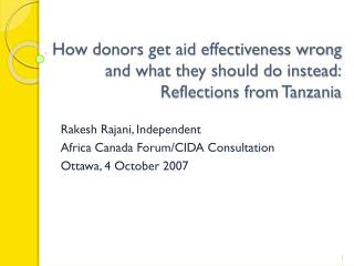 How donors get aid effectiveness wrong and what they should do instead: Reflections from Tanzania
