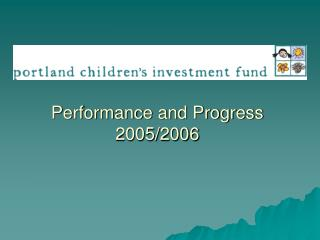 Performance and Progress 2005/2006