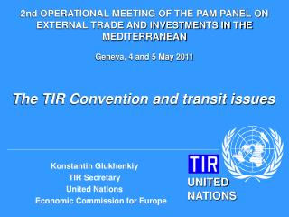 The TIR Convention and transit issues