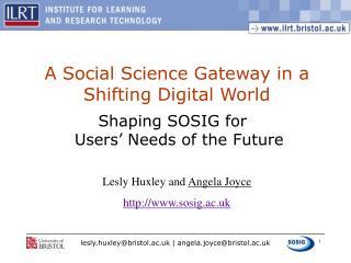 A Social Science Gateway in a Shifting Digital World