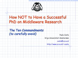 How NOT to Have a Successful PhD on Middleware Research