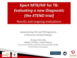 Implementing HIV and TB Diagnostics  in  Resource-Limited Settings Kerrigan McCarthy