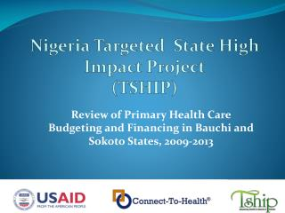 Nigeria Targeted  State High Impact Project (TSHIP)