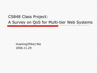 CS848 Class Project: A Survey on QoS for Multi-tier Web Systems