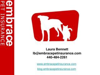 Laura Bennett  lb@embracepetinsurance 440-484-2261