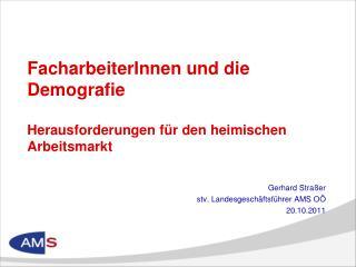 FacharbeiterInnen und die Demografie  Herausforderungen für den heimischen Arbeitsmarkt
