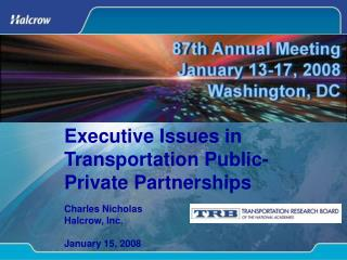 Executive Issues in Transportation Public-Private Partnerships
