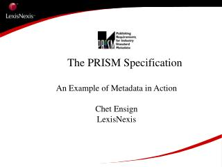 The PRISM Specification