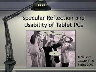 Specular Reflection and Usability of Tablet PCs