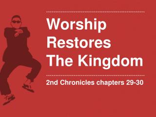 ------------------------------------------------------ Worship Restores The Kingdom