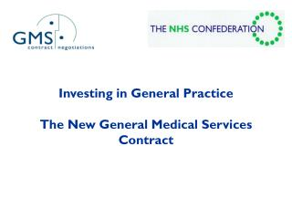 Investing in General Practice The New General Medical Services Contract
