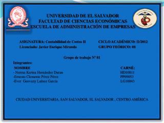 ASIGNATURA:  Contabilidad de Costos II              CICLO  ACADÉMICO:  II/2012
