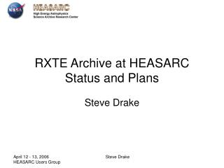 RXTE Archive at HEASARC Status and Plans
